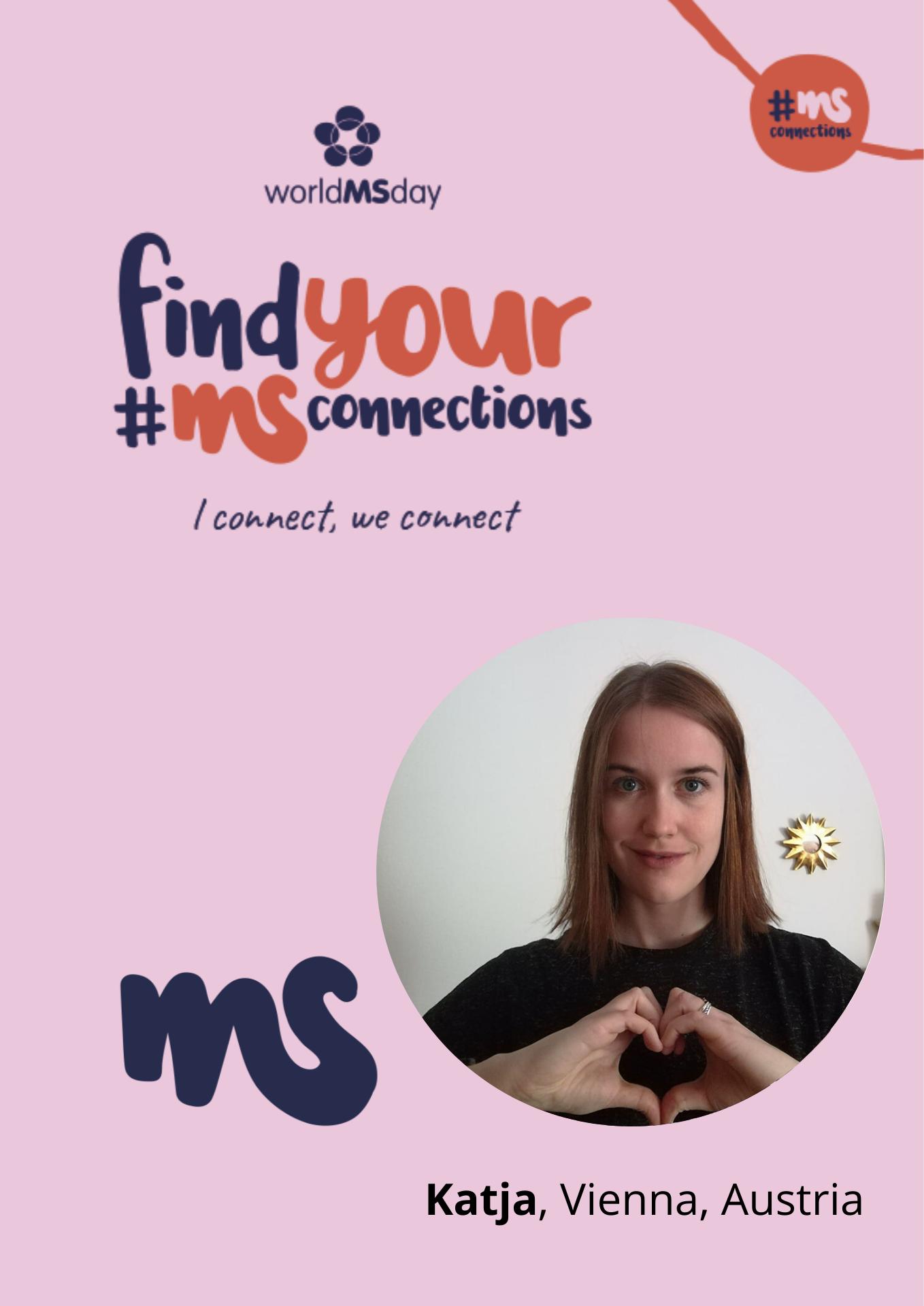 Rechteck mit Bild von Katja, Vienna, Austria, Text: find your #MSConnections